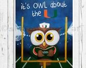 University of Miami fans! It's OWL about the U print, Miami Hurricanes print, Miami fan, Owl decor, Owl gift, Go Canes!