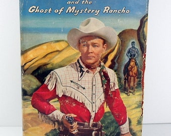 Vintage Book Roy Rogers and the Ghost of Mystery Rancho 1950