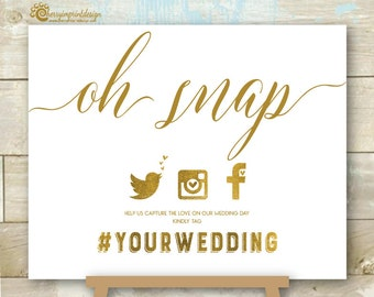 Printable Oh Snap Social Media Wedding Sign - Wedding Sign - Gold Foil Wedding Sign - Hashtag Wedding Sign DIY Printable JPEG 8X10""