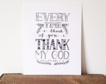 Every time I think of you, I thank my God - 8x10 print - hand-drawn lettering/typography