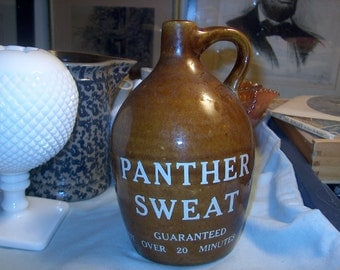 Antique Vintage Liquor Jug, Panther Sweat, Guaranteed not over 20 minutes old, Stoneware, Advertising