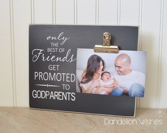Christening Gift Idea - Godparent Gift, Baptism Gift, Custom Photo Frame  {The Best Of Friends, Promoted To GODPARENTS}  Godmother Gift