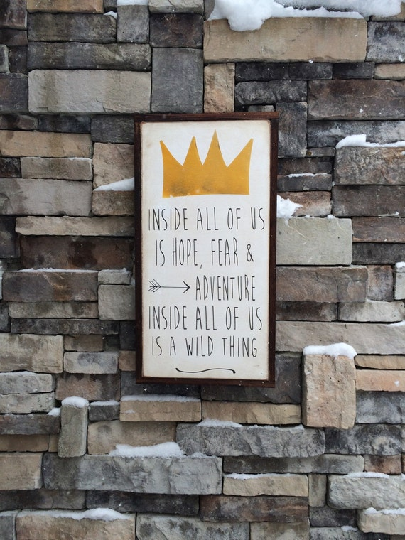 Where The Wild Things Are Quote Wood Sign By