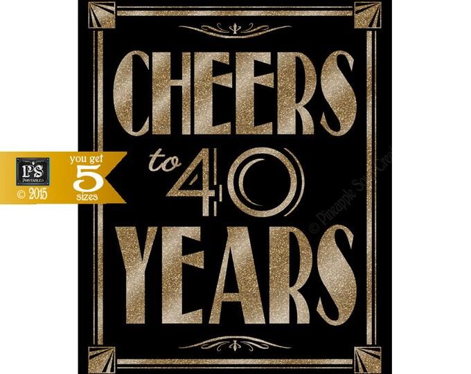 Printable 40th birthday sign - Art Deco - Great Gatsby - 1920's theme - digital file - DIY - black and glitter gold