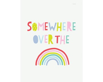 Somewhere over the Rainbow Art Print | Kids Poster