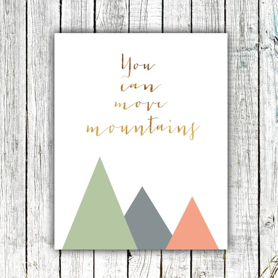 Nursery Art Printable, You can Move Mountains, Baby Art, Digital Download Size 8x10 #527