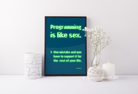 Programming is like Sex