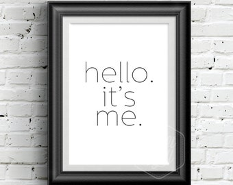 0153 Typographic Adele hello Lyrics quote Inspirational Print Wall Art Print Multiple Sizes