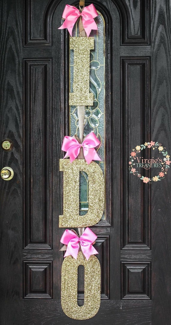 I do bridal shower door decoration pink and gold i do door for Wedding door decorating ideas