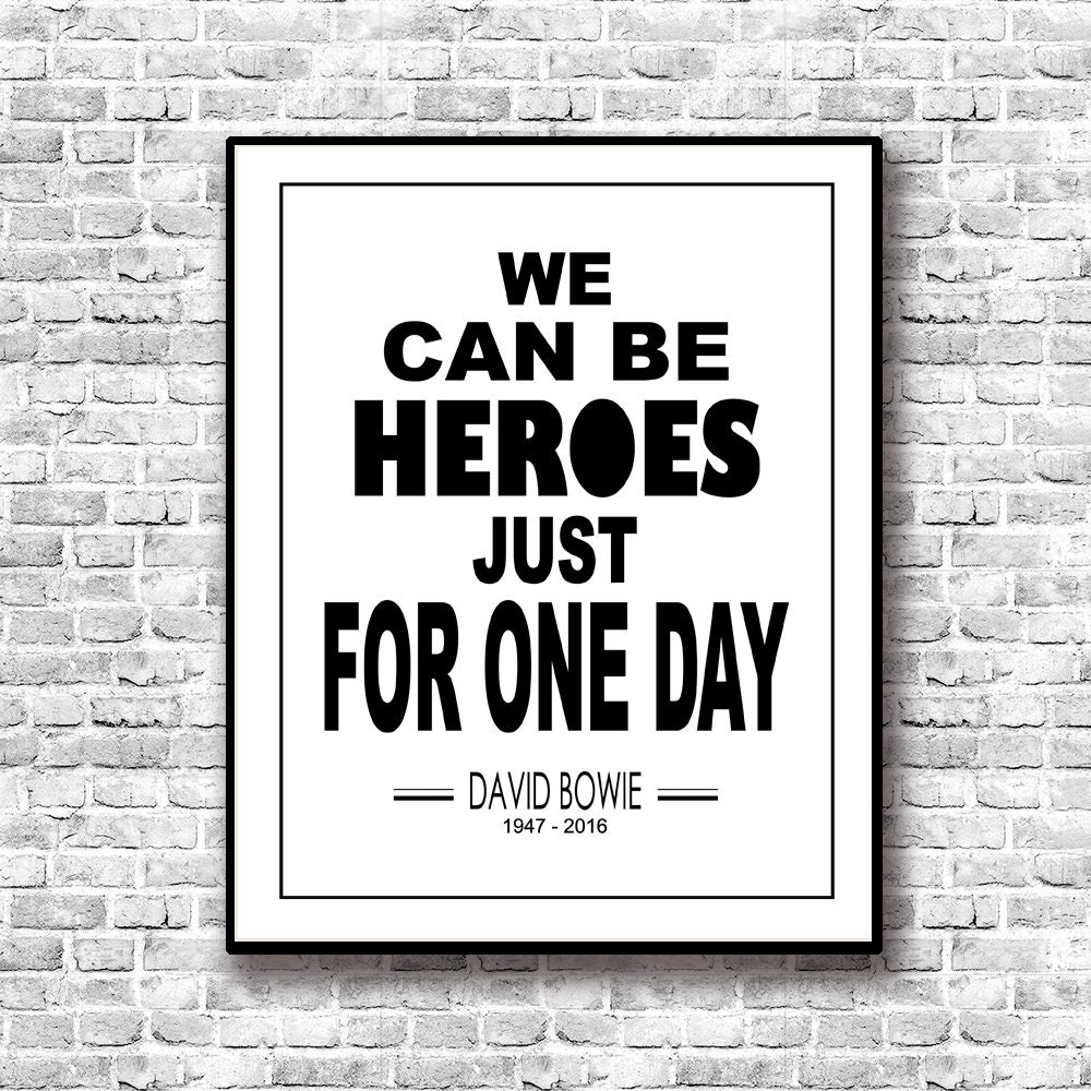 Cosmetics black leather gloves lyrics - We Can Be Heroes For One Day David Bowie Poster Printable Lyric Art Print Poster Bowie Bowie Printable Memorial Bowie Wall Decor
