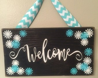 Welcome sign, custom color choices