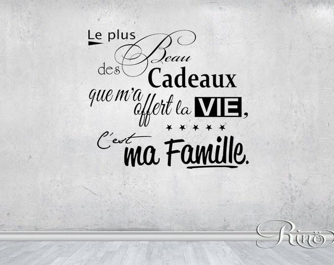 Le plus beau des cadeaux c'est ma famille French quote Wall Decal Vinyl sticker home decor