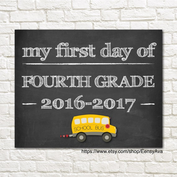 2017 May The 4th Be With You: Chalkboard Sign My First Day Of Fourth Grade 2016-2017