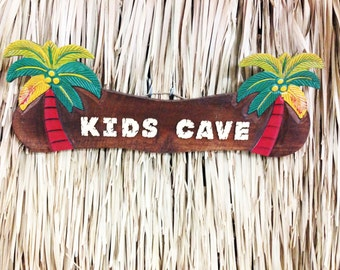 Kid's Cave Wood Sign