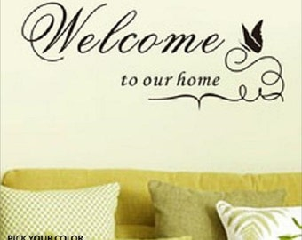 Welcome to Our Home Wall Decal // Living Room Decor / Kitchen Decal // Dining Room Decal // Home Decor // Many Sizes and Colors