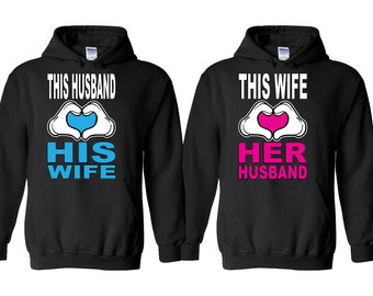 This Husband Loves His Wife Couple HOODIE This Wife Loves Her Husband Couple Matching Tee HOODIES Sweatshirts