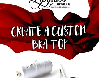 Any Custom Bra Top from Our Shop or Design a New one!