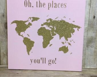 Oh The Places You'll Go Canvas. Nursery Sign. Wall Art kids Room. World Map. Nursery Decor.