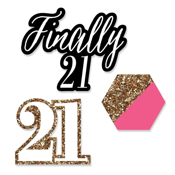 21st birthday small shaped paper cut outs finally 21 for 21st birthday decoration ideas for girls