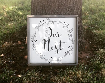 Our Nest wall hanging, framed sign , wood signage , farmhouse decor, rustic home decor, gallery wall, country home decor, modern calligraphy