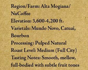"Roasted Coffee - Brazil - Alta Mogiana 8oz-5lb ""Roasted upon Order"" RöstHaus Coffee Roasterie"