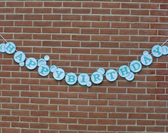 Bubble Birthday Party, Happy Birthday Banner, Bubble Birthday Decorations - Custom Made