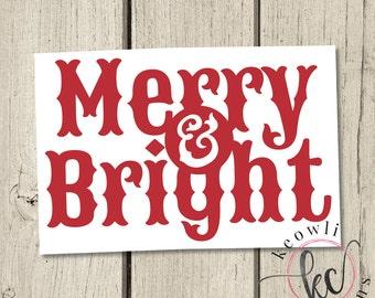 Merry & Bright Vinyl Decal