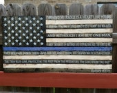 Thin Blue Line flag w/End of Watch quote