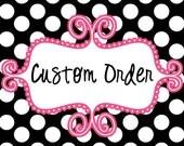 Custom order for Candi