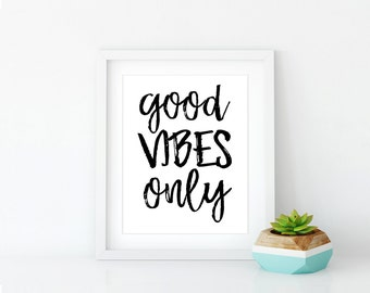 Physical Print, Good Vibes Only Print, Good Vibes Only Framed Poster, Inspirational Quote Print | 8x10 Print