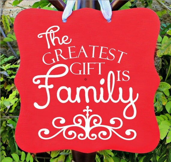 Christmas Sign, Greatest Gift Is Family, Holiday, Holiday Sign, Wall Art, Home Decor, Christmas Gift, Christian