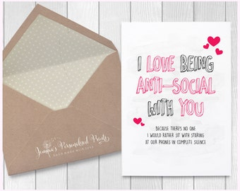 Quirky I Love Being Anti-Social With You Joke Personalised Birthday Anniversary Card