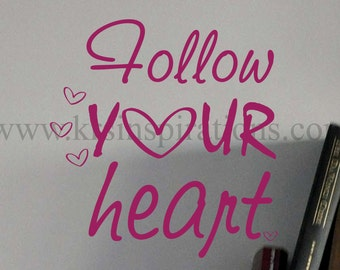 Follow Your Heart Wall Decal