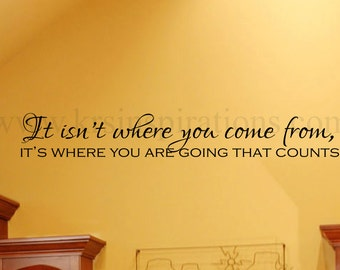 It's where you're going that counts wall decal