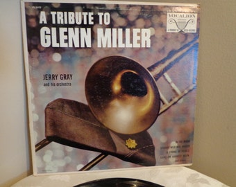 A Tribute To Glenn Miller Record Album, Jerry Gray and His Orchestra, In The Mood, String Of Pearls, Shine on Harvest Moon