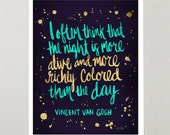 Night Owl – Signed Watercolor Painting Art Print by CatCoq. Vincent Van Gogh Quote in Hand-Painted Calligraphy with Stars and Paint Splatter