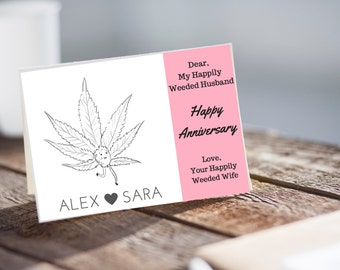 Custom Made to Order Happily Weeded Husband Instant Download Greeting Card, Instant Download Anniversary Card, Stoner Anniversary Card