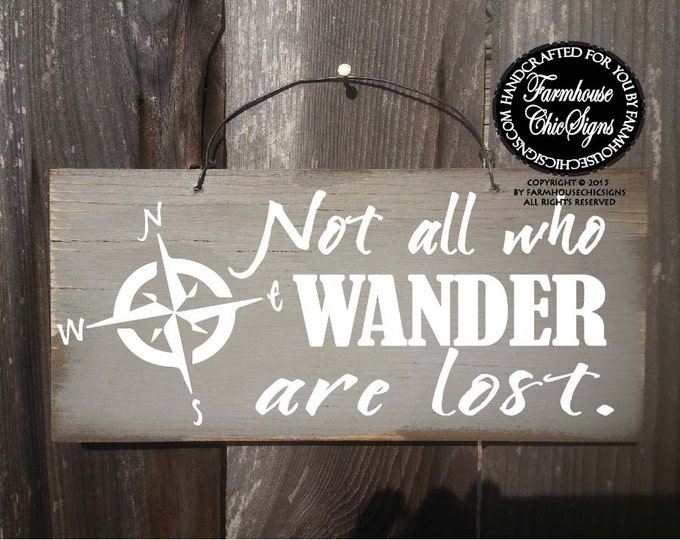Not all who wander are lost, not all who wander, inspirational sign, motivational sign, Not All Who Wander Are Lost Sign, 194
