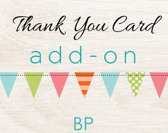 Add a THANK YOU CARD to any Invitation Design, Printable
