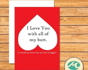 I Love You With All of my Butt Valentines Day Card Instant Download 5x7 Print out