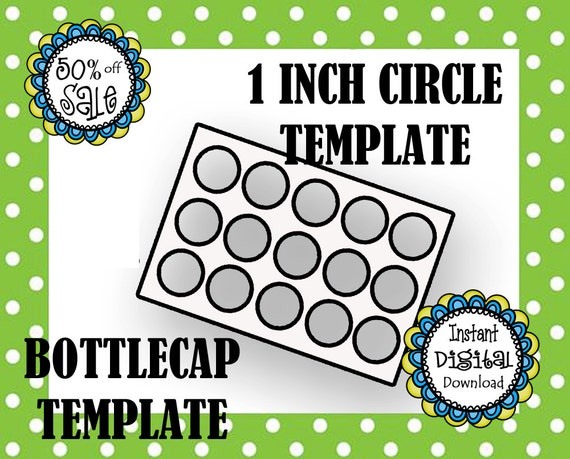 1 Inch Circle Template Bottle Cap Template Make Your Own