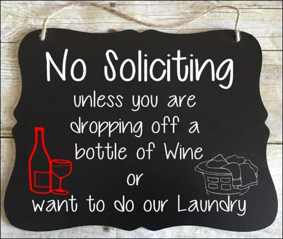No Soliciting Sign - Please Go Away Sign - Black and White Sign - Funny No Soliciting sign - Wine or Beer- Housewarming gift - Go Away Sign