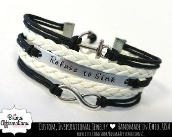 REFUSE TO SINK Bracelet, Anchor Bracelet, Infinity Bracelet, Personalized Nautical Bracelet, Inspirational, Encouragement, Motivational