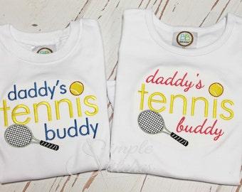 Daddy's Tennis Buddy Shirt