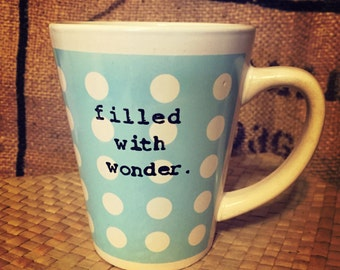 Filled with wonder BLUE DOT MUG