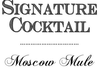"Wedding ""Signature Drink"" Sign"