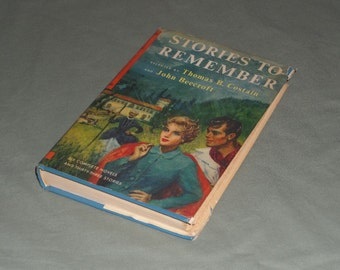 Vintage 1950's Fiction Book Stories To Remember Volume II 1956 | 3 Novels & 14 Stories Selected by Thomas Costain and John Beecroft Book