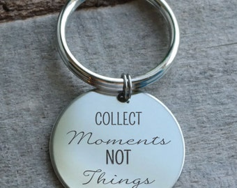 Collect Moments Not Things Personalized Key Chain - Engraved