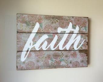 Vintage Faith Sign