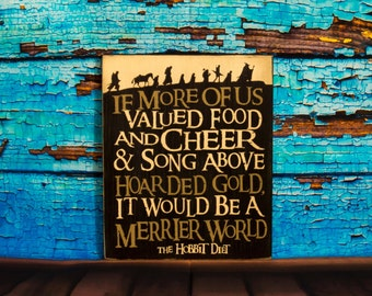 Lord Of The Rings Sign, Hobbit Diet, Merrier World, LOTR, Hobbits, Wood Sign